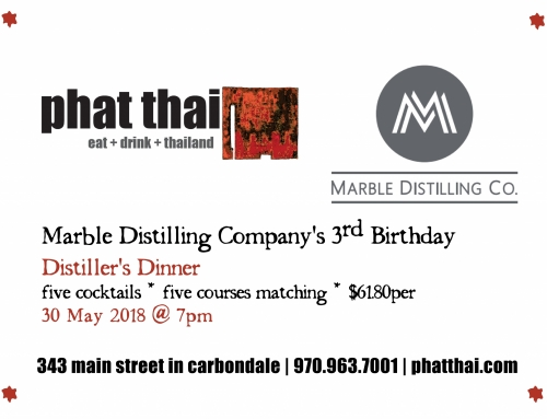 Marble Distilling Company's 3rd Birthday Distiller's Dinner: 05.30.18